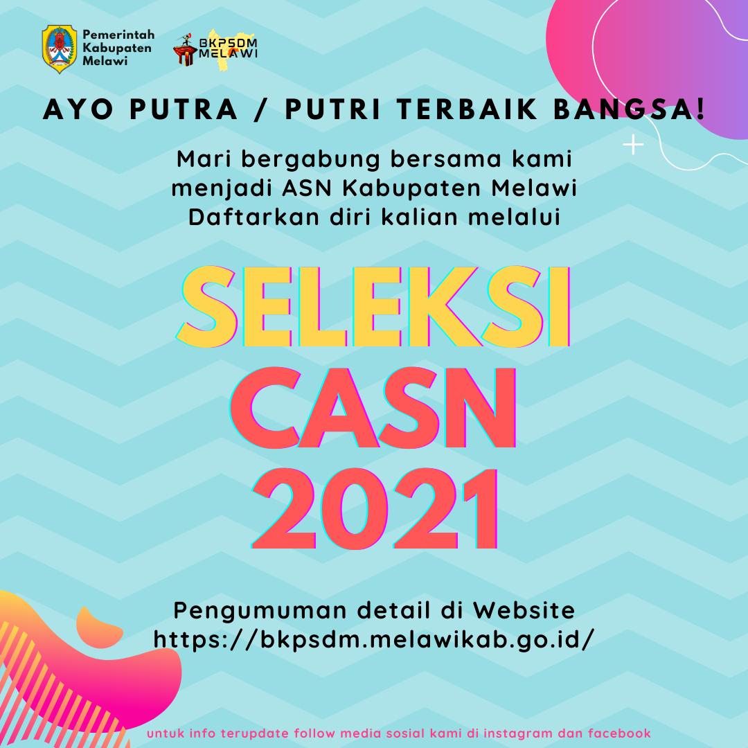 >Resmi! Pengumuman Seleksi Penerimaan CPNS dan PPPK Kabupaten Melawi Tahun 2021